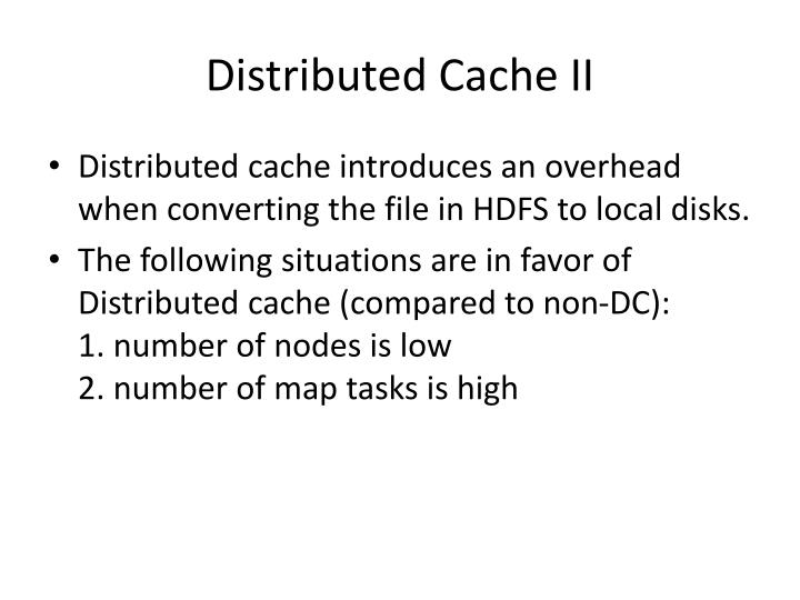 Distributed Cache II
