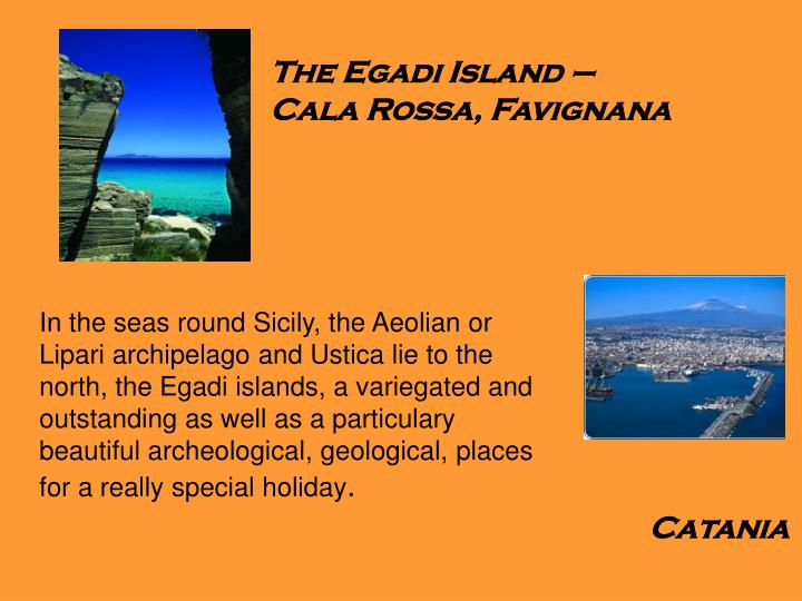 The Egadi Island –