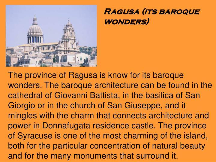 Ragusa (its baroque wonders)