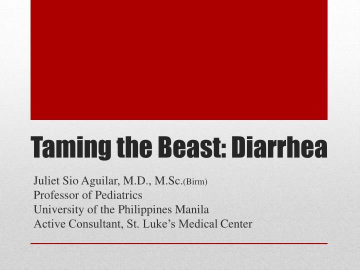 Taming the beast diarrhea