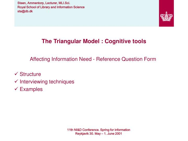 The Triangular Model : Cognitive tools