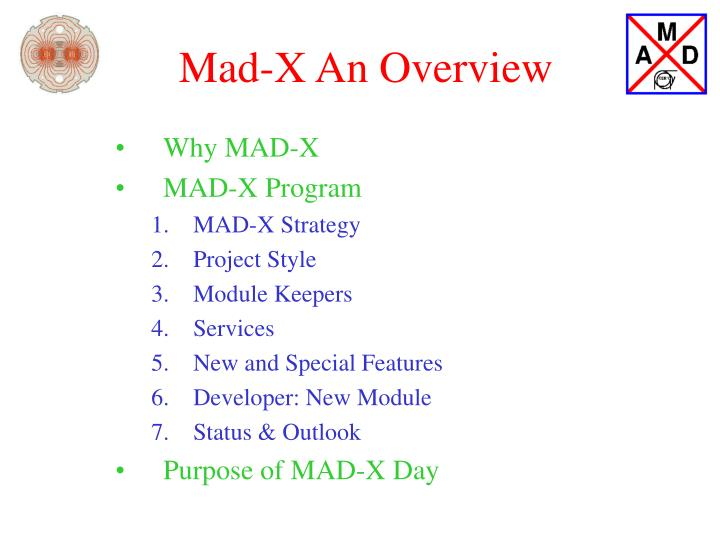 mad x an overview n.