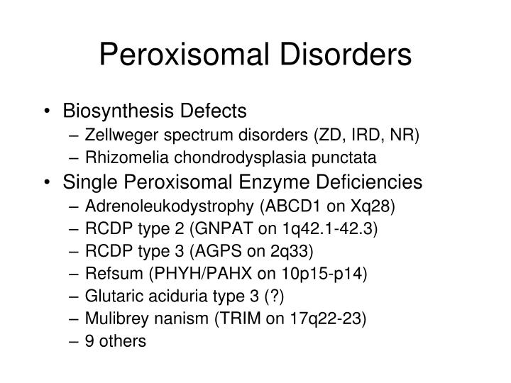 Peroxisomal Disorders
