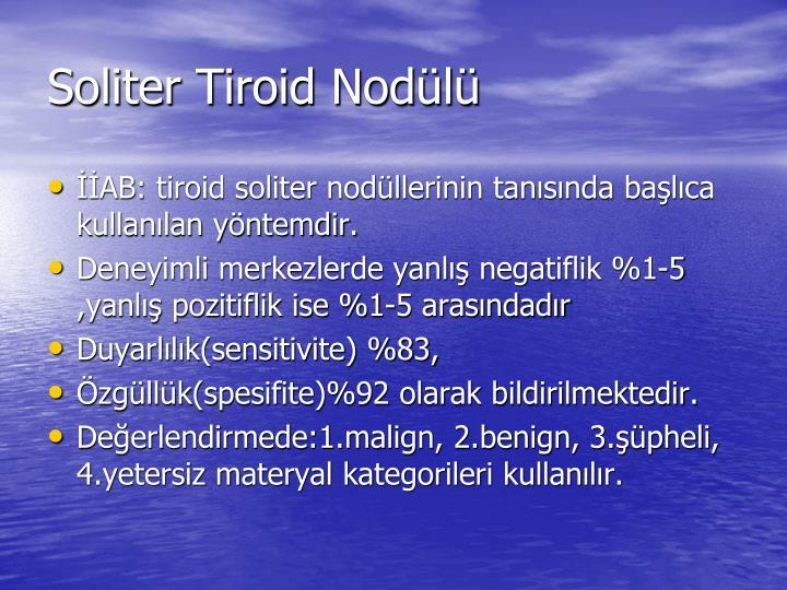 Soliter Tiroid Nodülü