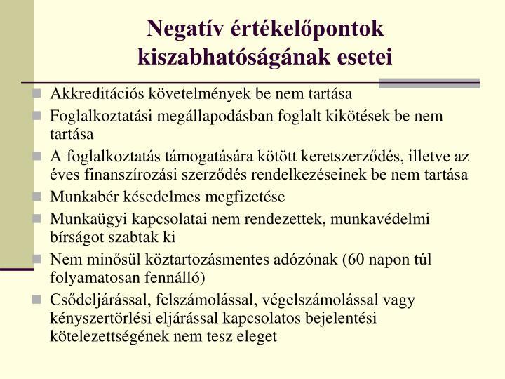 Negatív értékelőpontok kiszabhatóságának esetei