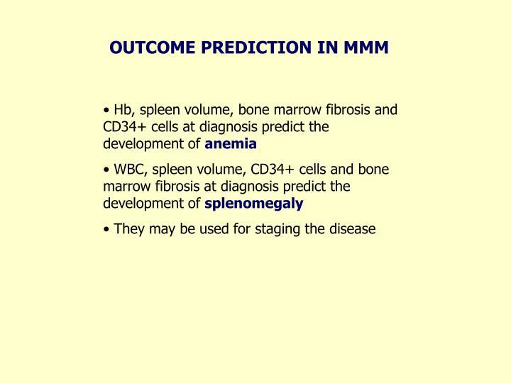 OUTCOME PREDICTION IN MMM