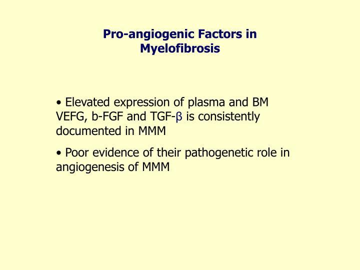 Pro-angiogenic Factors in Myelofibrosis