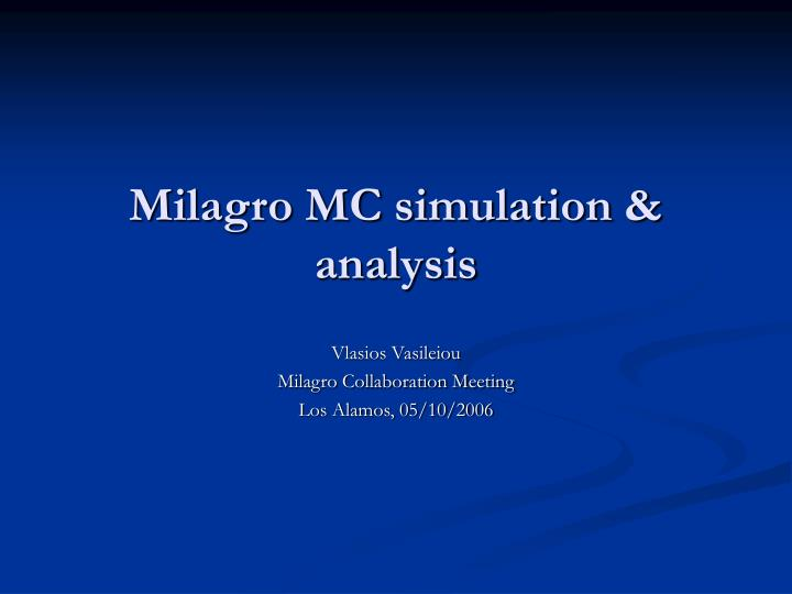 Milagro mc simulation analysis