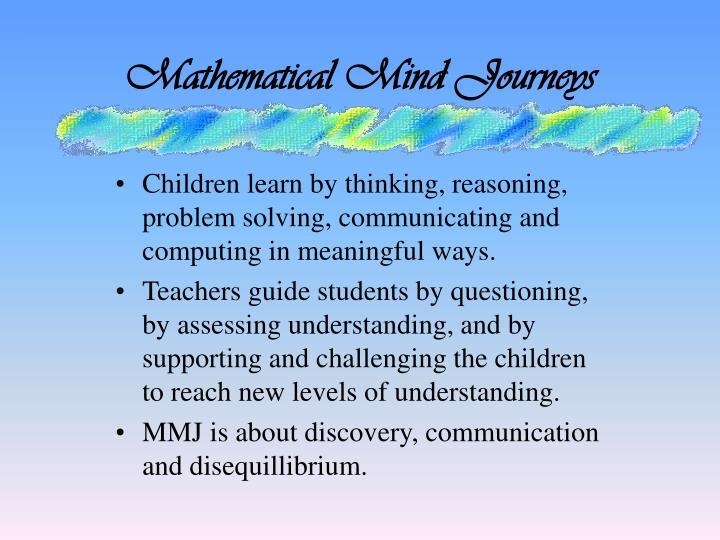 Mathematical Mind Journeys