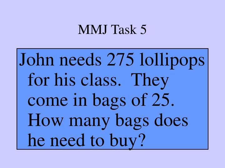 MMJ Task 5