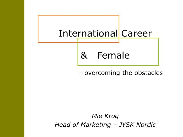 International career female