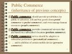 public commerce inheritance of previous concepts