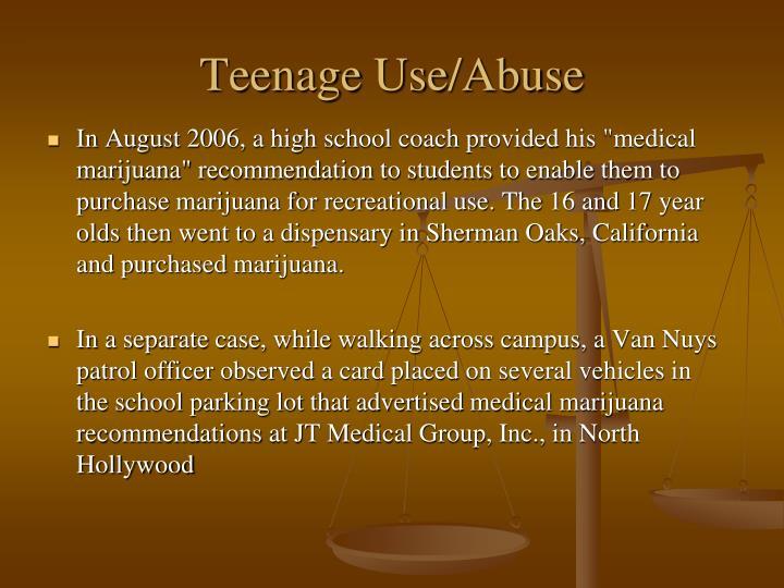 Teenage Use/Abuse
