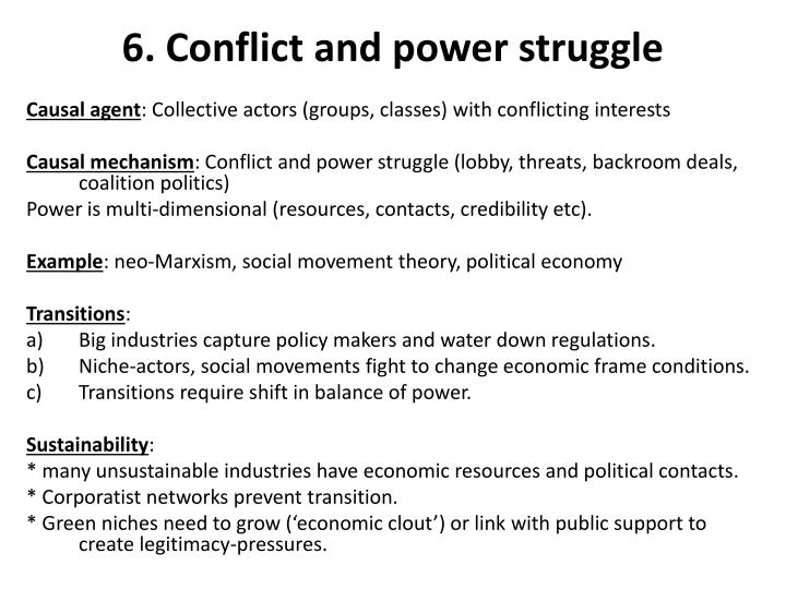 6. Conflict and power struggle