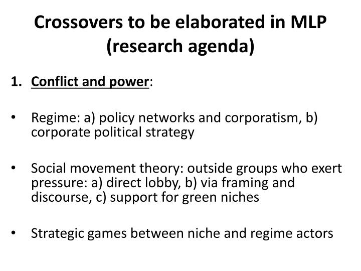Crossovers to be elaborated in MLP (research agenda)