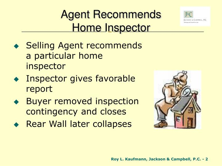Agent recommends home inspector
