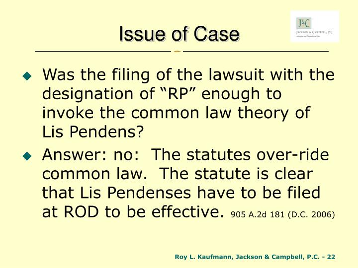 Issue of Case