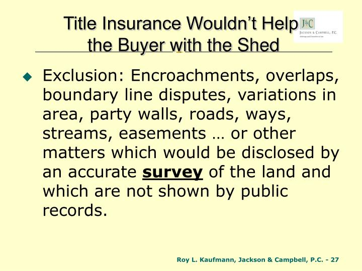 Title Insurance Wouldn't Help