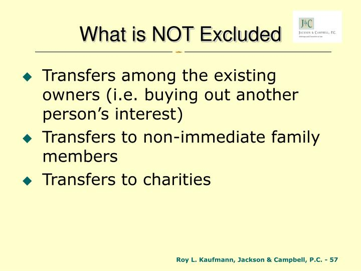 What is NOT Excluded