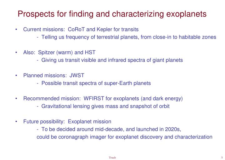 Prospects for finding and characterizing exoplanets