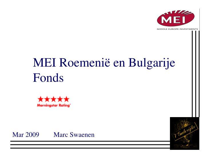 MEI Roemenië en Bulgarije Fonds