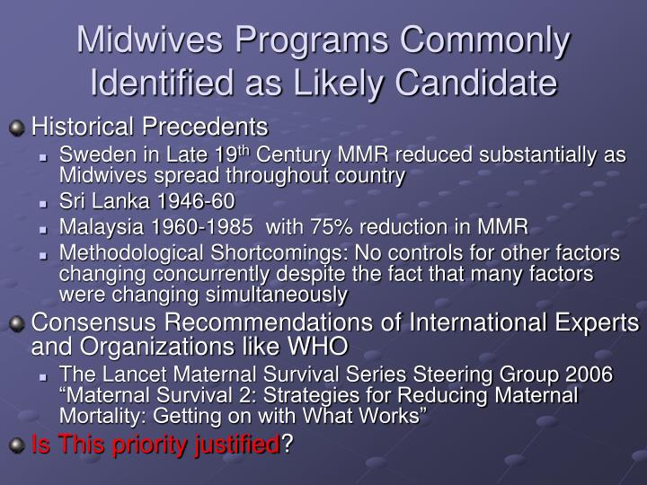 Midwives programs commonly identified as likely candidate