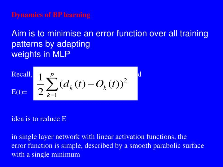 Dynamics of BP learning