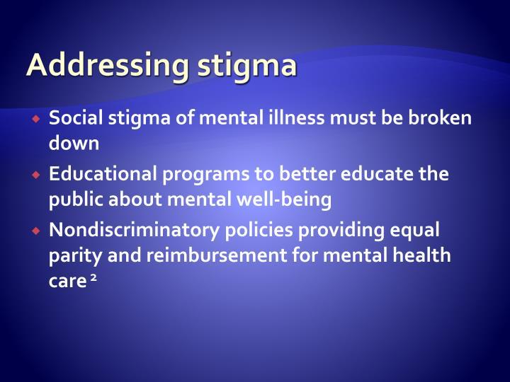 Addressing stigma