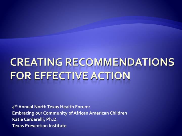 Creating recommendations for effective action