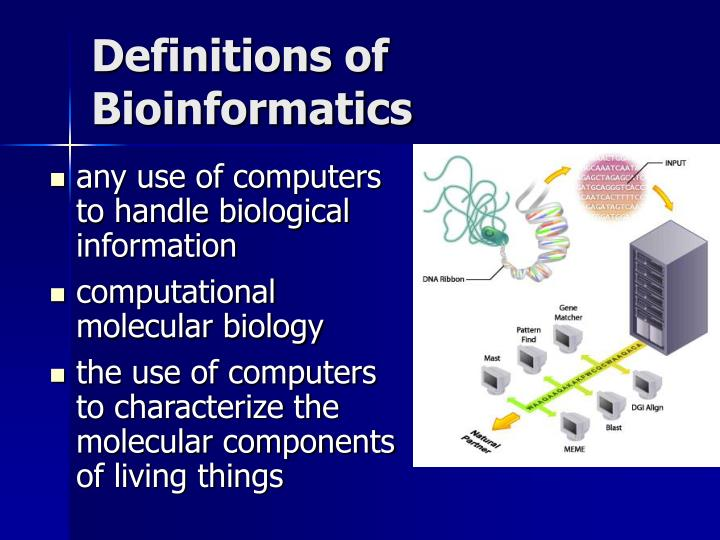 Definitions of Bioinformatics