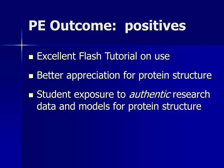 PE Outcome:  positives
