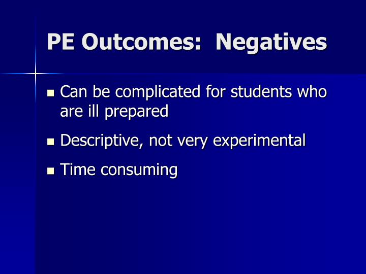 PE Outcomes:  Negatives