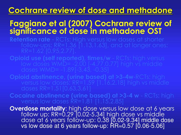 Cochrane review of dose and methadone