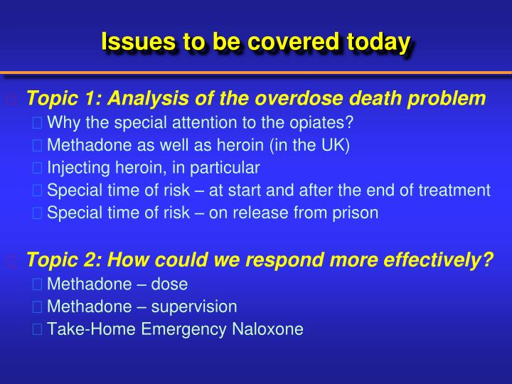 Issues to be covered today1