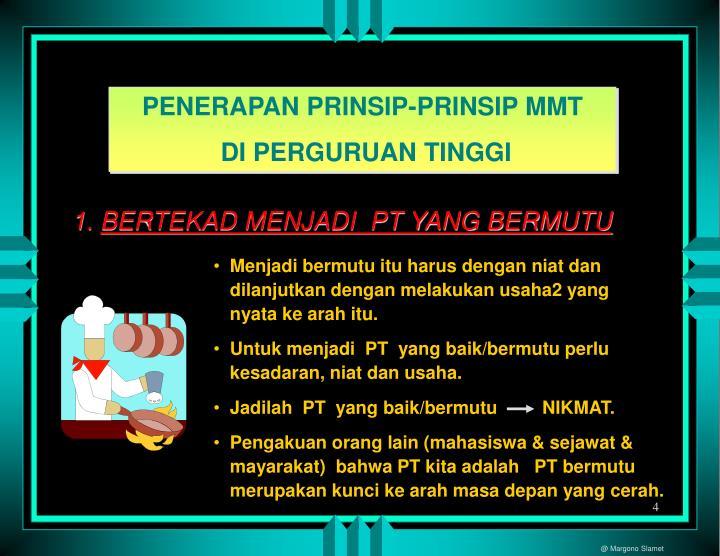 PENERAPAN PRINSIP-PRINSIP MMT