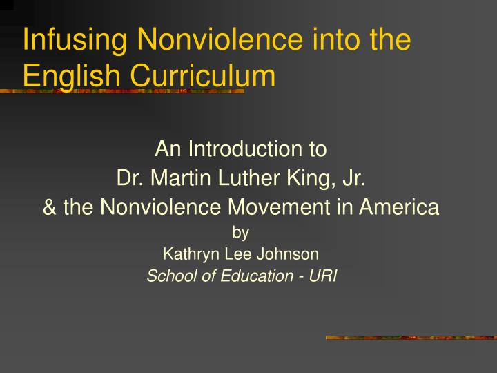 infusing nonviolence into the english curriculum n.