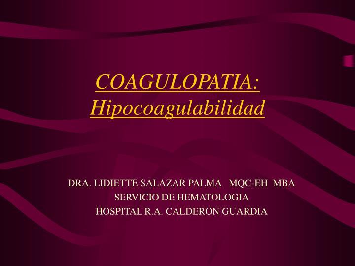 coagulopatia hipocoagulabilidad n.