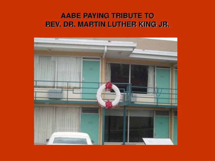 AABE PAYING TRIBUTE TO