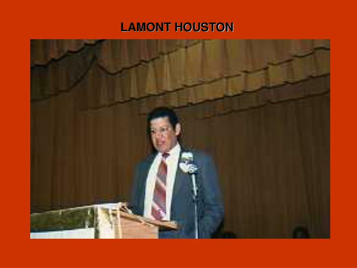 LAMONT HOUSTON