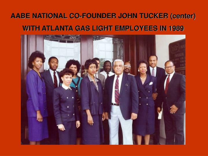 AABE NATIONAL CO-FOUNDER JOHN TUCKER (center)