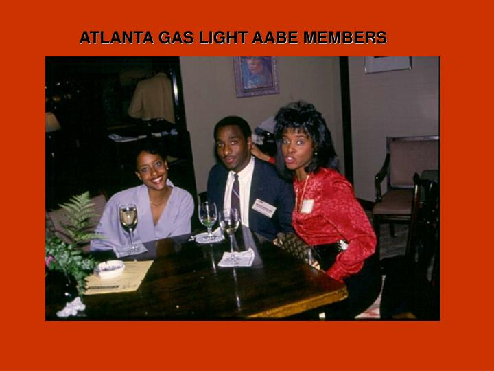 ATLANTA GAS LIGHT AABE MEMBERS