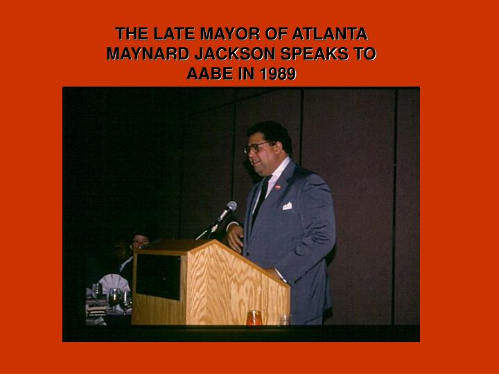 THE LATE MAYOR OF ATLANTA MAYNARD JACKSON SPEAKS TO AABE IN 1989