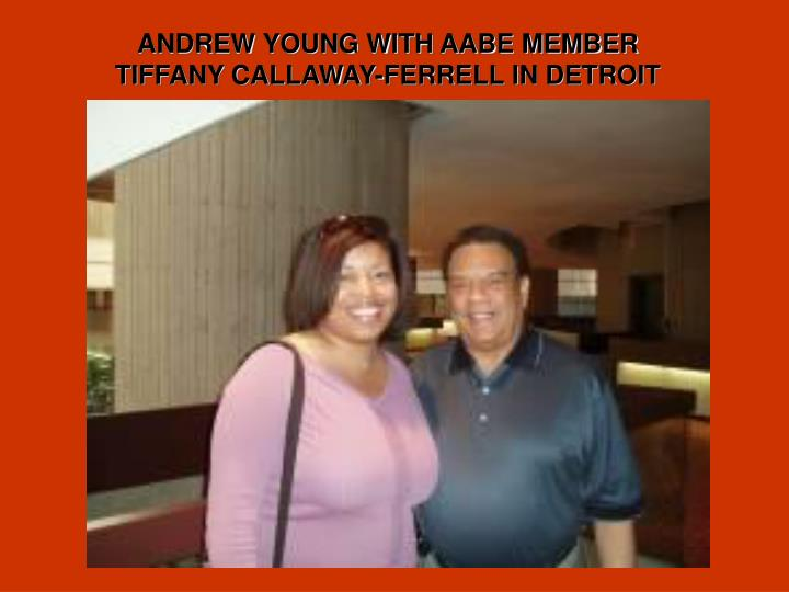 ANDREW YOUNG WITH AABE MEMBER