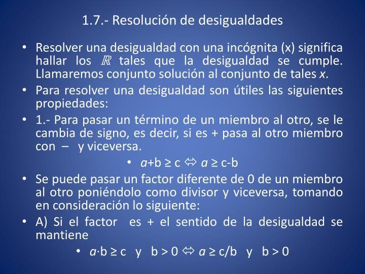1.7.- Resolución de desigualdades