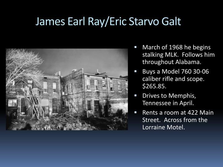 James Earl Ray/Eric Starvo Galt