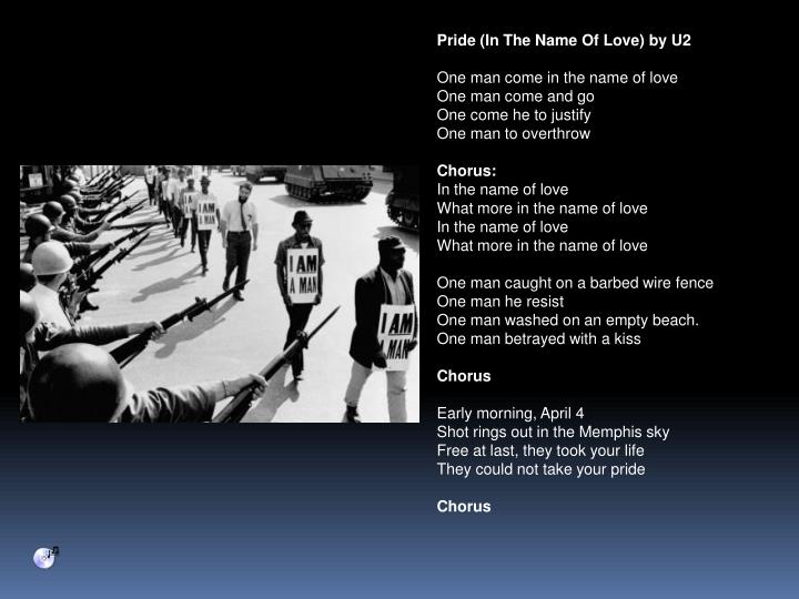 Pride (In The Name Of Love) by U2