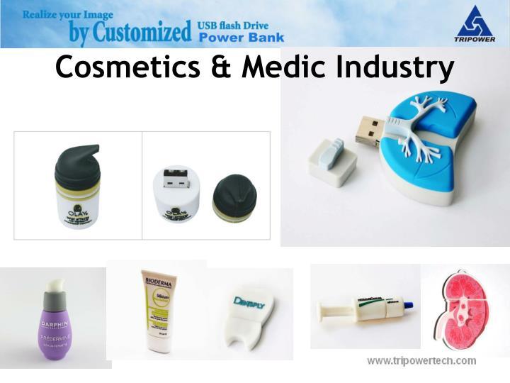 Cosmetics & Medic Industry