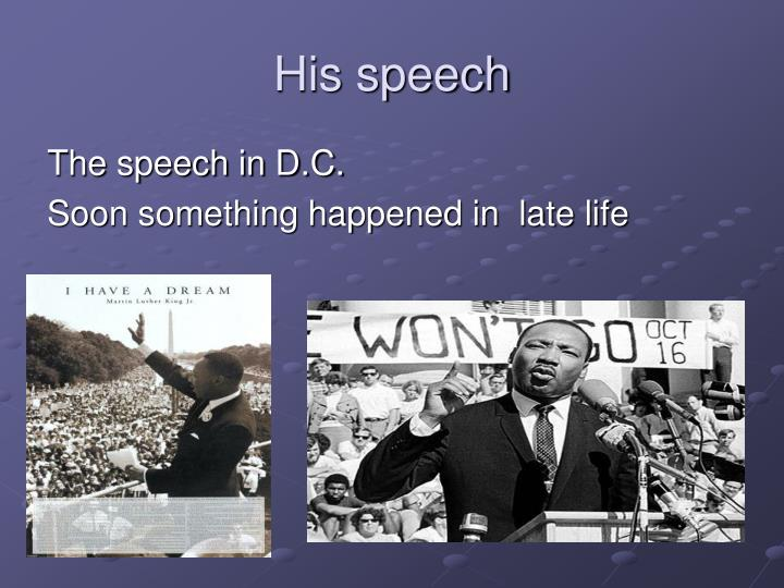 His speech