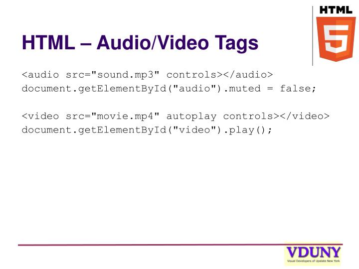 HTML – Audio/Video Tags