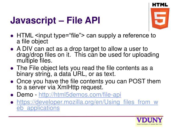 Javascript – File API